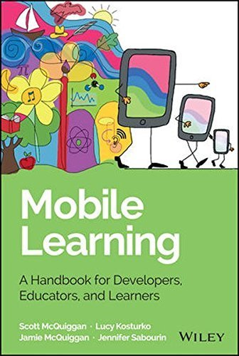 Mobile Learning: A Handbook for Developers, Educators, and Learners (Wiley and SAS Business Series) by Scott McQuiggan (2015-03-09)