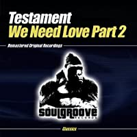 We Need Love-Part 2