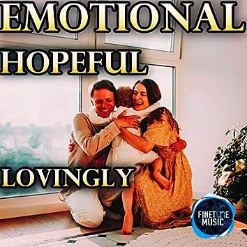 Emotional Hopeful Lovingly