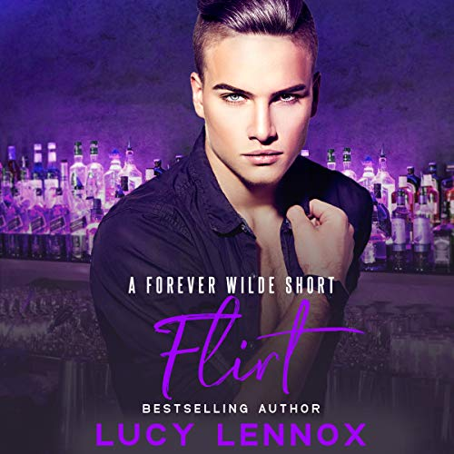 Flirt: A Forever Wilde Short audiobook cover art