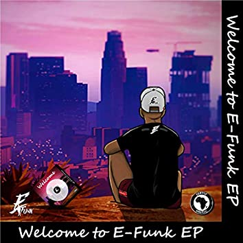 Welcome to E-Funk