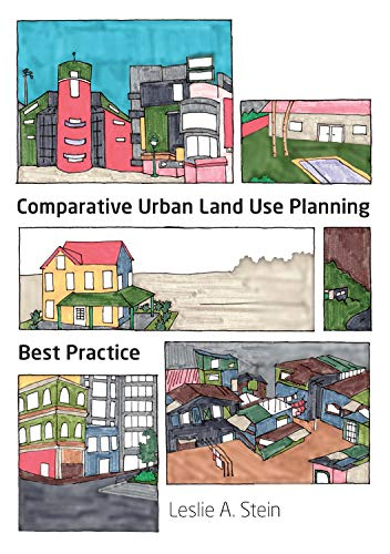 Compare Textbook Prices for Comparative Urban Land Use Planning: Best Practice Architecture / Urban & Land Use Planning  ISBN 9781743324677 by Stein, Leslie A.