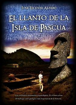 Book's Cover of El llanto de la Isla de Pascua Versión Kindle