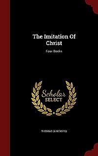 The Imitation of Christ: Four Books