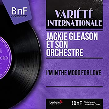 I'm in the Mood for Love (feat. Bobby Hackett) [Mono Version]