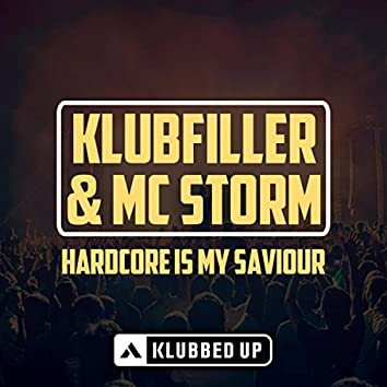 Hardcore Is My Saviour (Radio Edit)