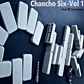Chancho Six, Vol. 1 (feat. ill conscious)