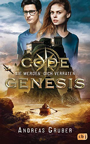 Code Genesis - Sie werden dich verraten (Code Genesis-Serie 3)