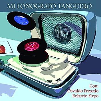 Mi Fonografo Tanguero - Varios