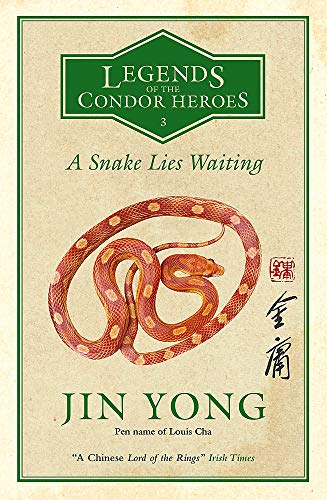 A Snake Lies Waiting: Legends of the Condor Heroes Vol. III: 3