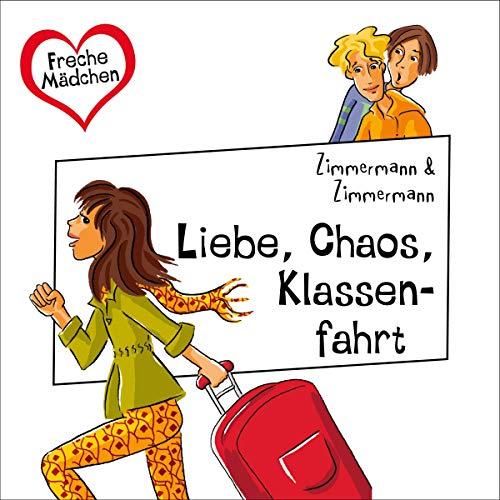 Liebe, Chaos, Klassenfahrt Titelbild