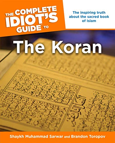 The Complete Idiot's Guide to the Koran: The Inspiring Truth About the Sacred Book of Islam (Complete Idiot's Guides (Lifestyle Paperback)) (English Edition)