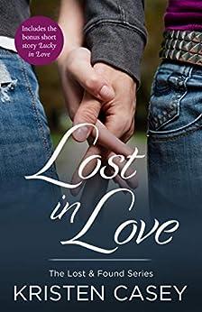 Lost in Love (Lost & Found) by [Kristen Casey]