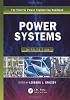 Power Systems (The Electric Power Engineering Handbook)