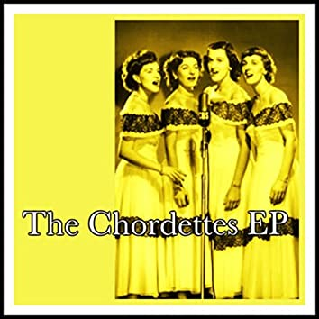 The Chordettes EP