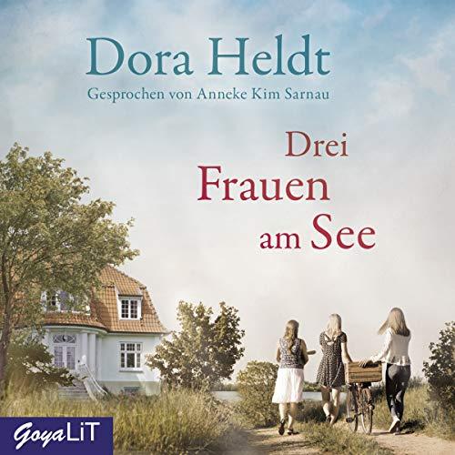 Drei Frauen am See                   Autor:                                                                                                                                 Dora Heldt                               Sprecher:                                                                                                                                 Anneke Kim Sarnau                      Spieldauer: 7 Std. und 37 Min.     268 Bewertungen     Gesamt 4,4