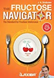 Laxiba The Fructose Navigator: The Standard for Fructose Intolerance (The Nutrition Navigator Books) (Volume 2)