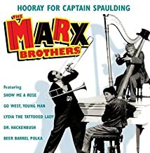 Very Best of: Hooray for Captain Spaulding by Marx Brothers