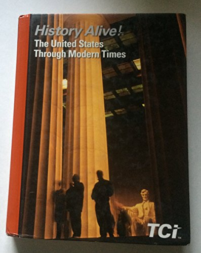 History Alive! The United States Through Modern Times by Teachers Curriculum Institute (2014-05-04)