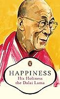 Happiness - His Holiness The Dalai Lama