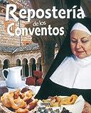 Reposteria De Los Conventos (El Rincón Del Paladar)