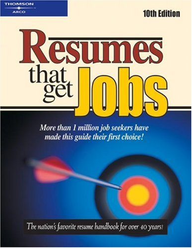 Resumes That Get Jobs Arco Resumes That Get Jobs