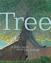 Tree: A Little Story about Big Things by Steve Parker (2014-03-27)