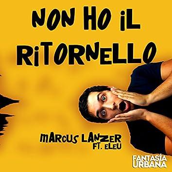 Non Ho Il Ritornello (feat. Eleu)