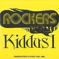 Rockers: Graduation In Zion 1978-1980 by Kiddus I (2009-01-01)