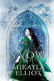 Snow (Black Ice Trilogy Book 1)