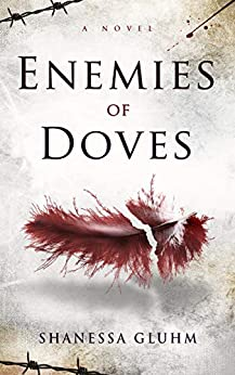 Enemies of Doves by [Shanessa Gluhm]