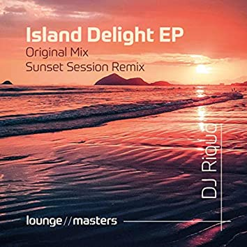 Island Delight (Sunset Session Remix)