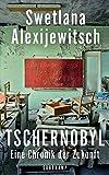 Tschernobyl: Eine Chronik der Zukunft (suhrkamp taschenbuch)