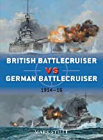 British Battlecruiser vs German Battlecruiser: 1914-16 (Duel)