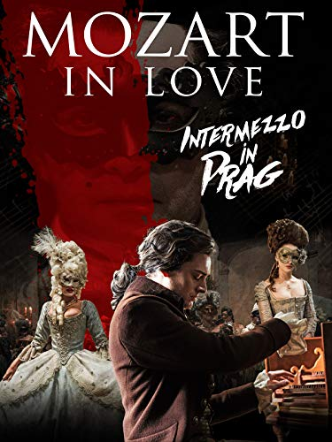 Mozart in Love - Intermezzo in Prag [dt./OV]