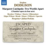 Margaret Catchpole, Two Worlds Apart, Act I Scene 1: What an Almighty Fuss