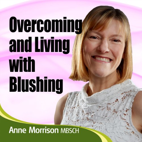 Overcoming Blushing audiobook cover art