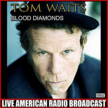 Blood Diamonds (Live)