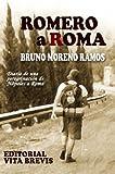 Romero a Roma: Diario de una peregrinación de Nápoles a Roma