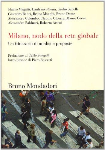 Milano, nodo della rete globale. Un itinerario di analisi e proposte