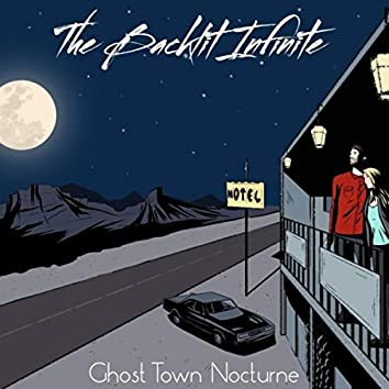 Ghost Town Nocturne