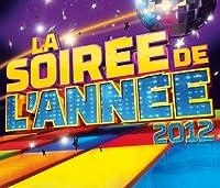 La Soiree De L'annee 2012