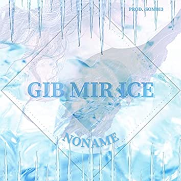 Gib mir Ice