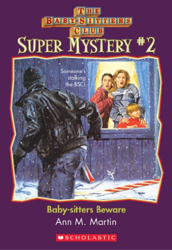 The Baby-Sitters Club Super Mystery #2: Baby-Sitters Beware (The Baby-Sitters Club Super Mysteries) (English Edition)
