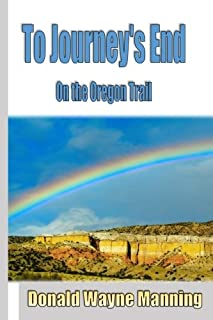 To Journey's End: On the Oregon Trail