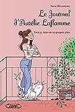 Le Journal d'Aurélie Laflamme - Tome 9 Voler de ses propres ailes (9)