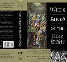 Who's Afraid of the Holy Spirit