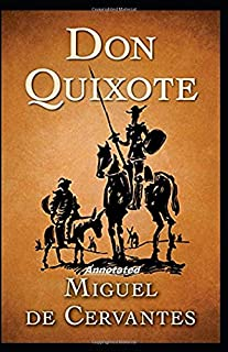 Don Quixote Annotated illustrated