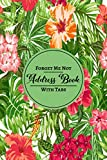 Address Book: Forget Me Not - Flower Cover Address Book with A-Z Alphabetical Tabs for Names, Addresses, Work, Home, Mobile & Birthday - Tracker & Organizer with Notes.