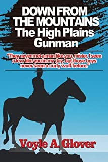 Down From the Mountain: The High Plains Gunman